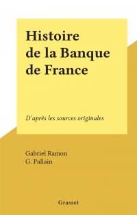 Histoire de la Banque de Fr...