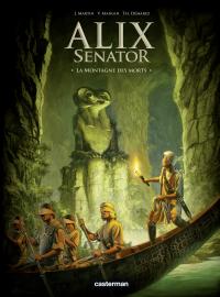 Alix Senator (Tome 6) - La Montagne des Morts | Martin, Jacques. Contributeur
