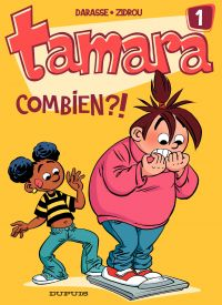 Tamara. Volume 1, Combien ?!