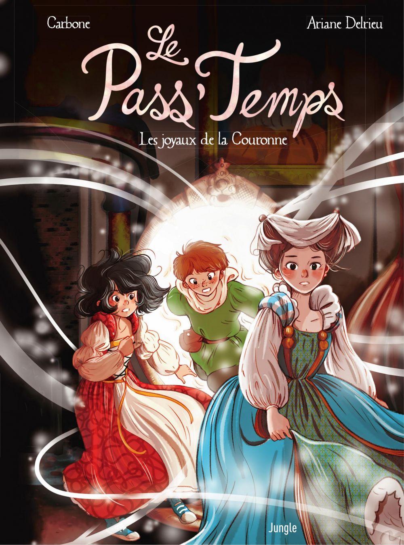 Le Pass'temps - Tome 1 - Les joyaux de La Couronne   Carbone, . Auteur