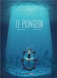 Le plongeon - Histoire complète | Vidal, Séverine. Auteur