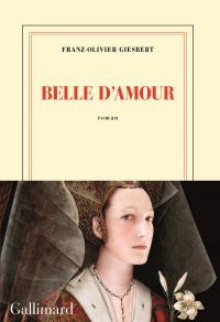 Belle d'amour | Giesbert, Franz-Olivier