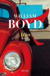 Trio | Boyd, William. Auteur