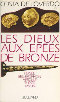 Les dieux aux épées de bronze