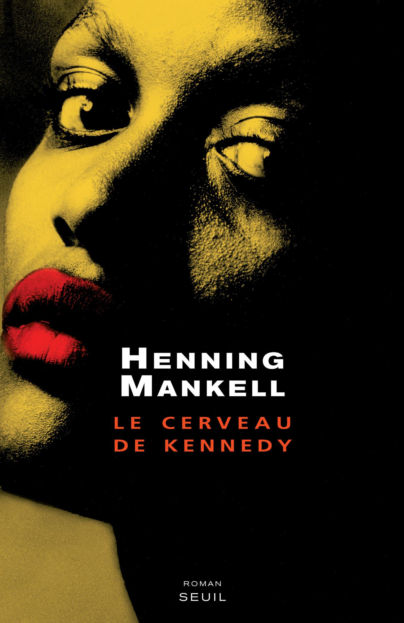 Le Cerveau de Kennedy | Mankell, Henning