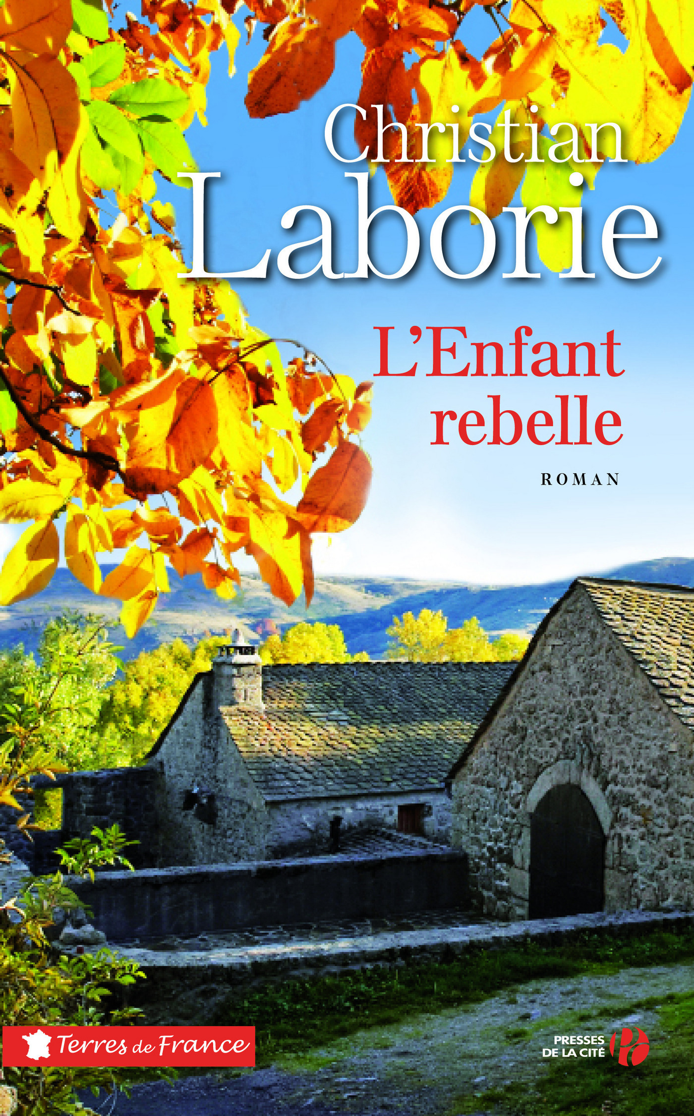 L'enfant rebelle | LABORIE, Christian