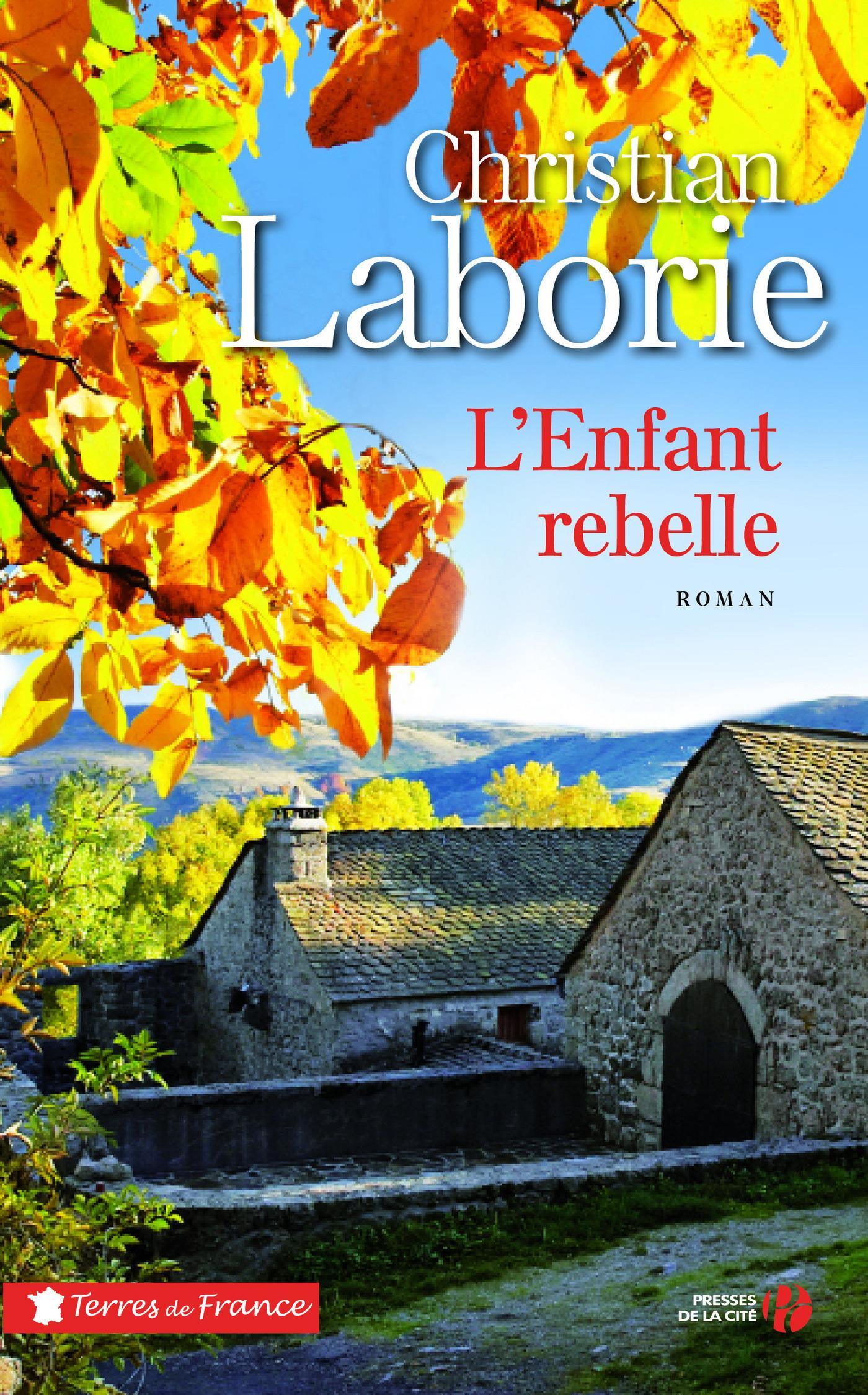 L'enfant rebelle | LABORIE, Christian