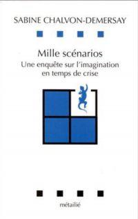 Mille scénarios : une Enquê...