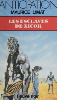Les Esclaves de Xicor
