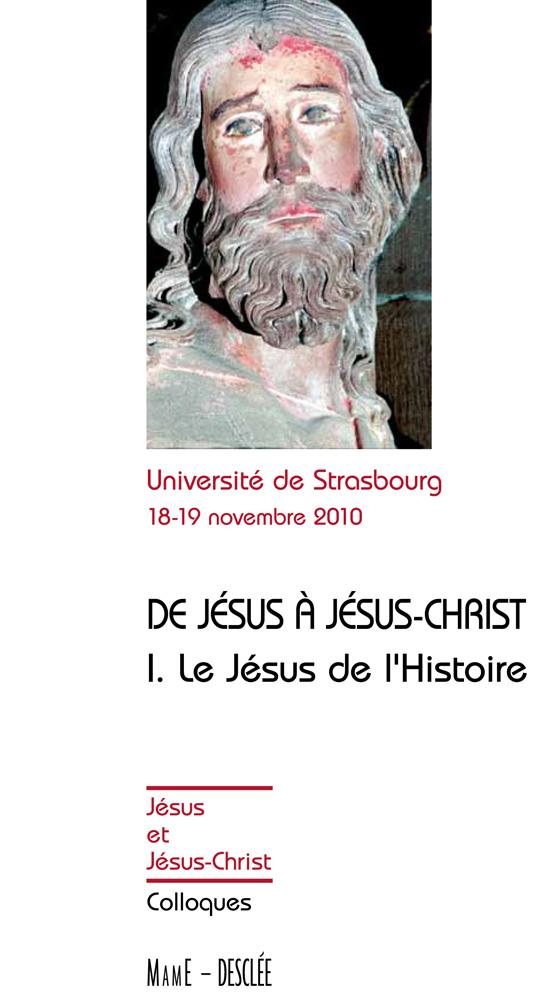 De Jésus à Jésus-Christ - Tome 1