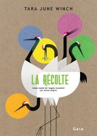 La Récolte | Winch, Tara June (1983-....). Auteur