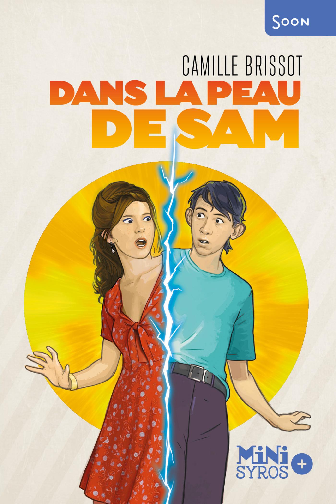 Dans la peau de Sam   Brissot, Camille
