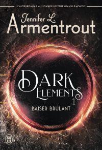 Dark Elements (Tome 1) - Ba...