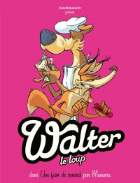 Walter Le Loup  - Tome 2 - Une faim de Renard !   Jose Luis Munuera, . Illustrateur