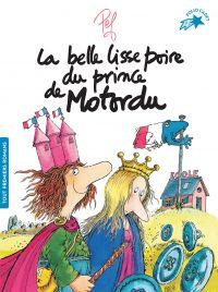 La belle lisse poire du prince de Motordu | Pef, . Auteur