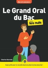 Le Grand Oral du Bac pour les Nuls, mégapoche | HAROCHE, Charles. Auteur