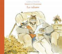 Ernest et Célestine, La cabane