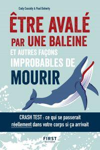 Être avalé par une baleine et autres façons improbables de mourir | CASSIDY, Cody. Auteur