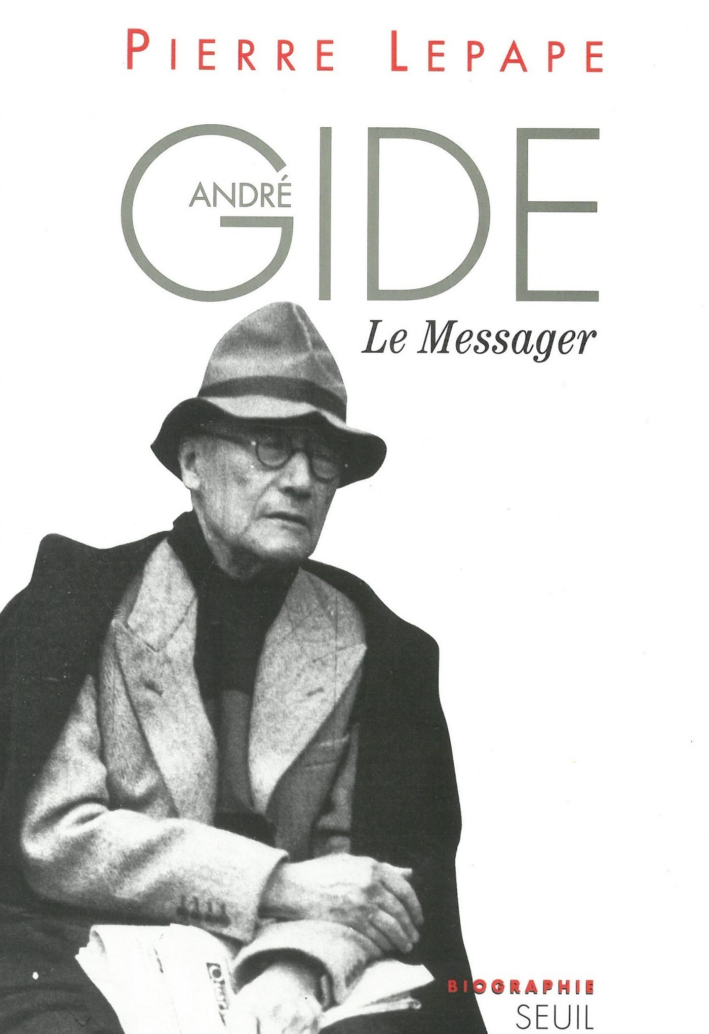 André Gide, le messager. Biographie