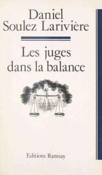 Les juges dans la balance