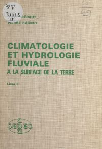 Climatologie et hydrologie ...