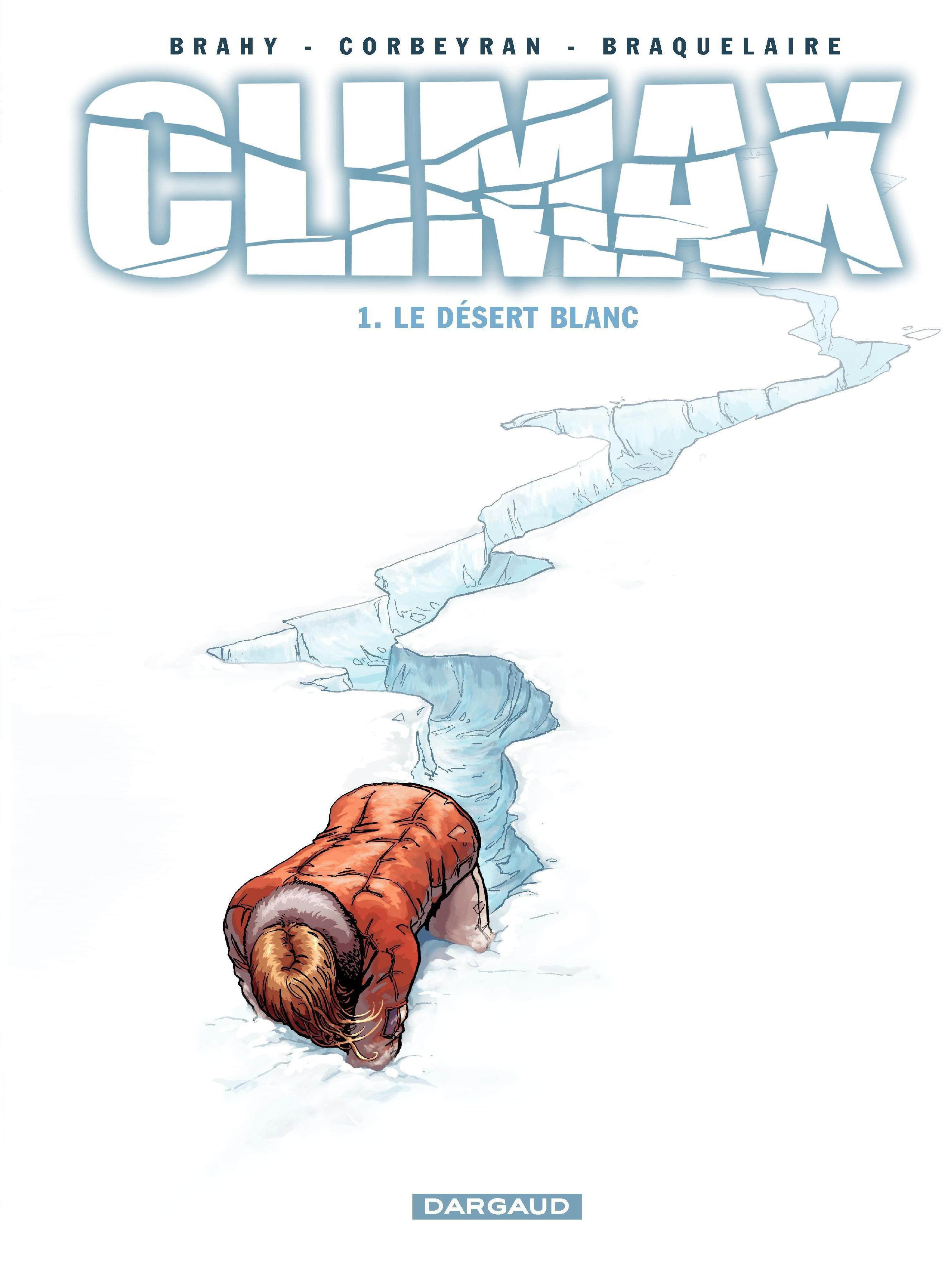 Climax – tome 1 – Le Désert blanc