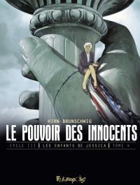 Le pouvoir des innocents, c...