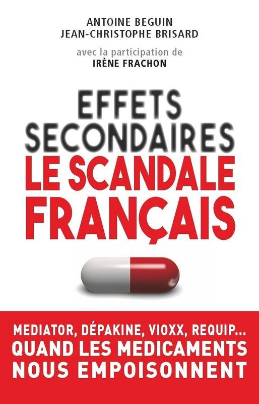 Effets secondaires : le scandale français