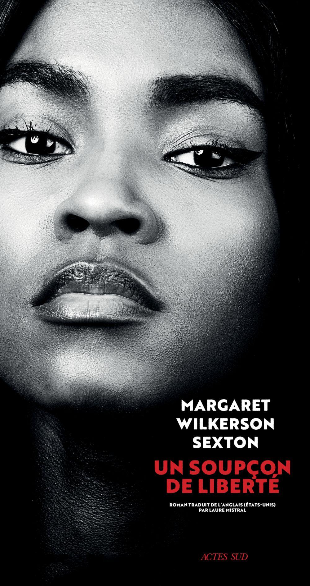 Un soupçon de liberté | Sexton, Margaret Wilkerson. Auteur