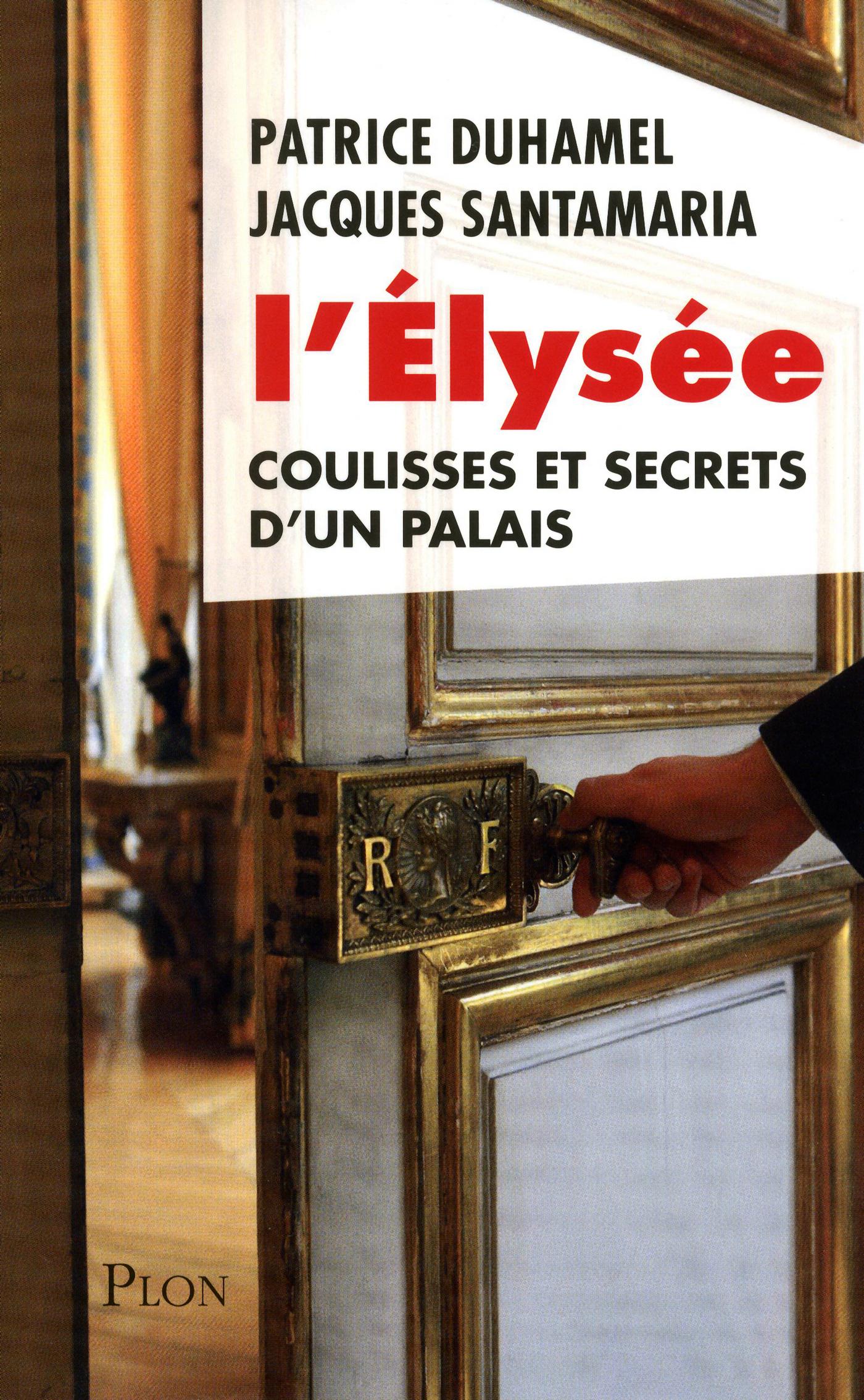 L'Elysée   DUHAMEL, Patrice