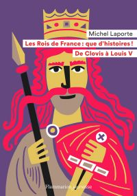 Les Rois de France : que d'...
