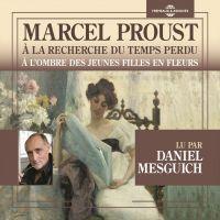 À la recherche du temps perdu (Vol. 2) - À l'ombre des jeunes filles en fleurs | Proust, Marcel. Auteur