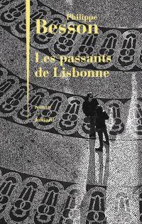Les Passants de Lisbonne | BESSON, Philippe. Auteur