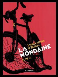 La Mondaine - Tome 1 | Zidrou (1962-....). Auteur