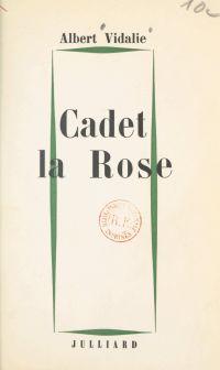 Cadet la rose