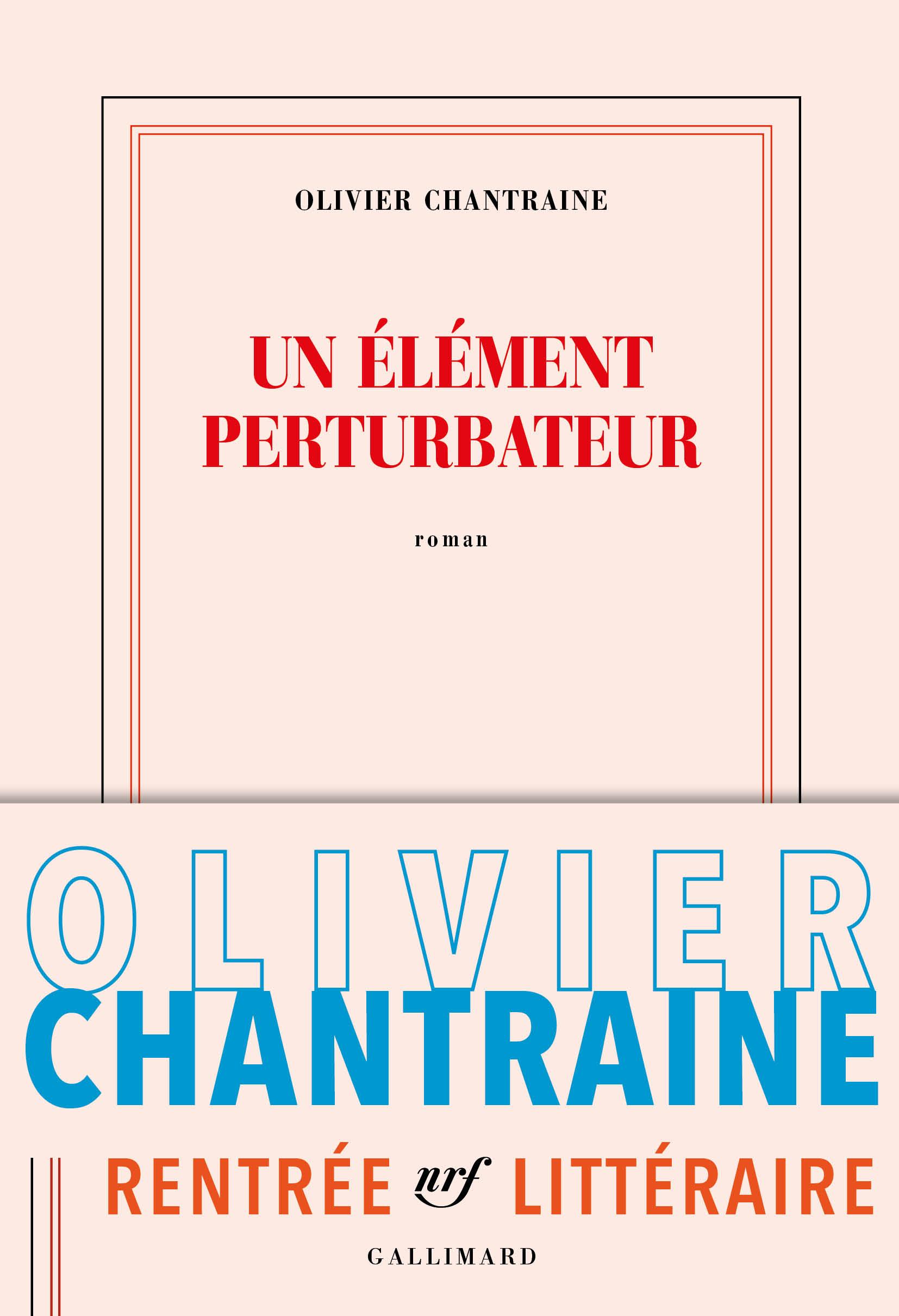 Un élément perturbateur | Chantraine, Olivier