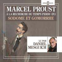 À la recherche du temps perdu (Volume 4) - Sodome et Gomorrhe | Proust, Marcel. Auteur