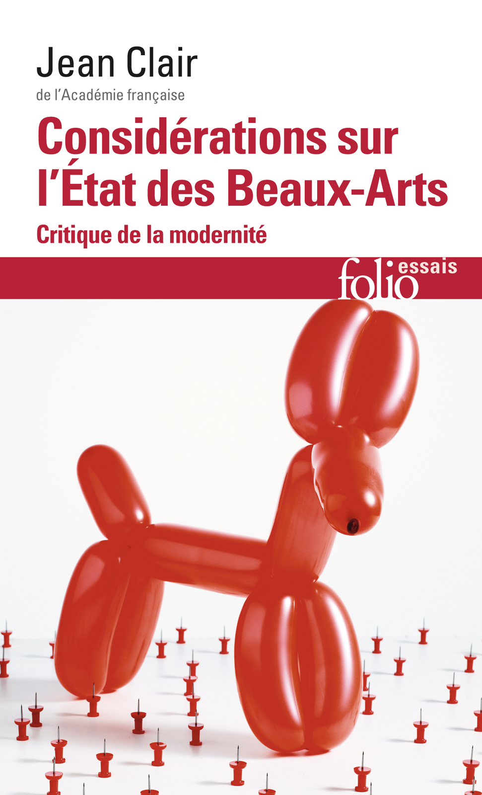 Considérations sur l'Etat des Beaux-Arts. Critique de la modernité