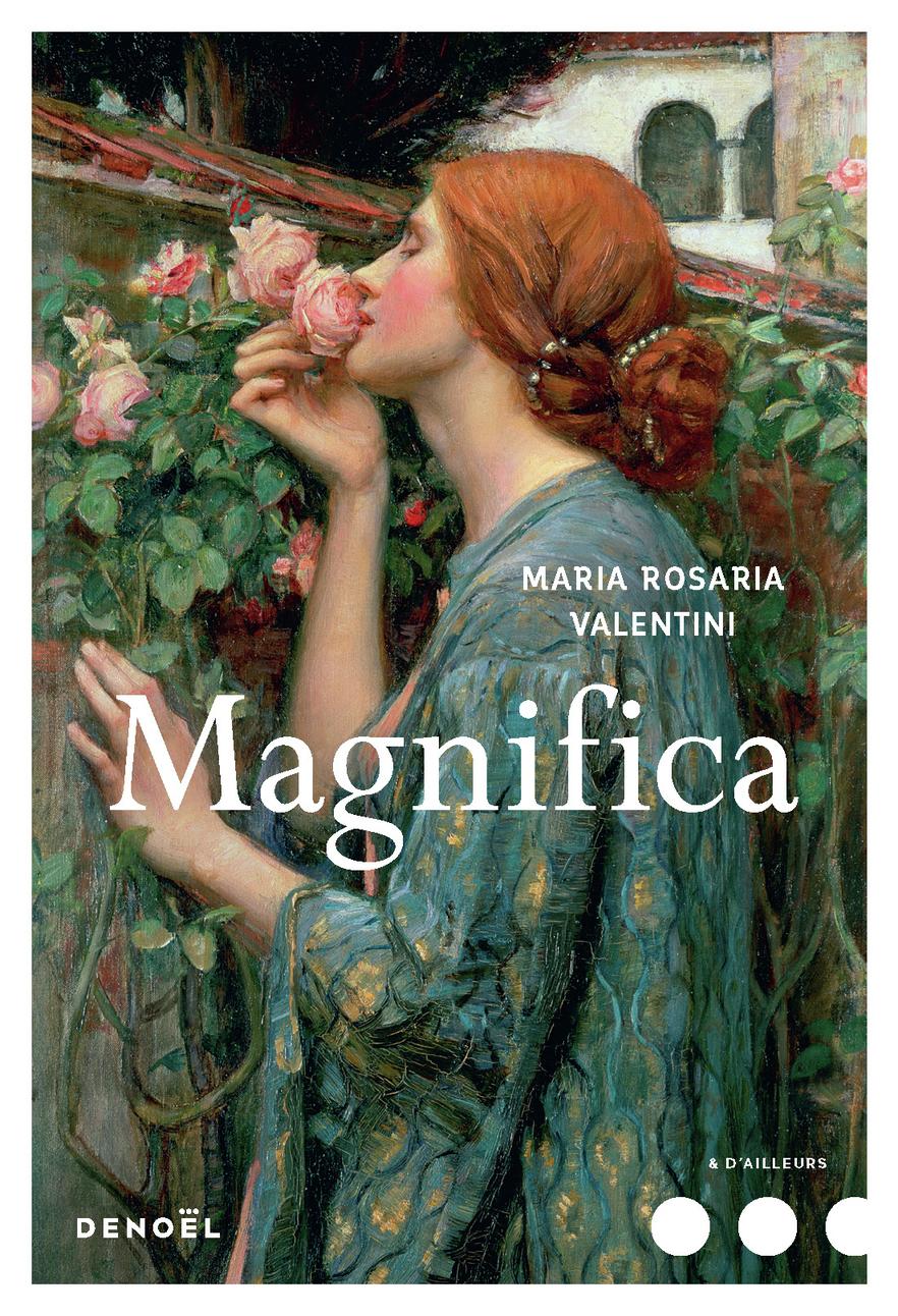 Magnifica | Valentini, Maria Rosaria