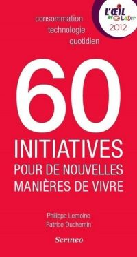 60 initiatives qui réinvent...
