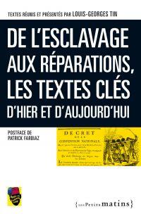 De l'esclavage aux réparati...