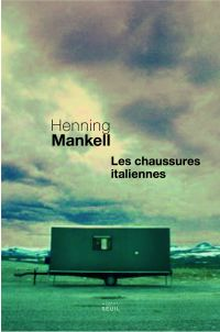 Les Chaussures italiennes | Mankell, Henning