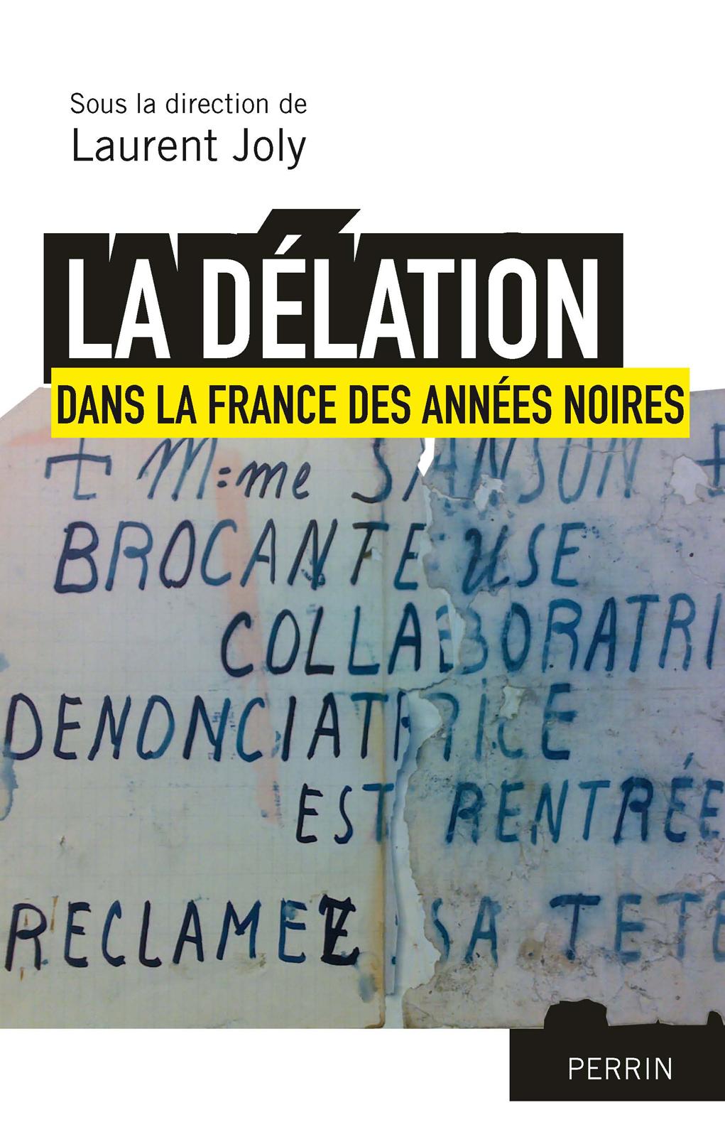 La délation dans la France des années noires
