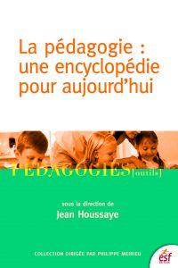 La Pédagogie : une encyclop...
