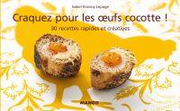 Craquez pour les œufs cocot...