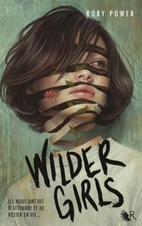 Wilder Girls - édition française | POWER, Rory. Auteur