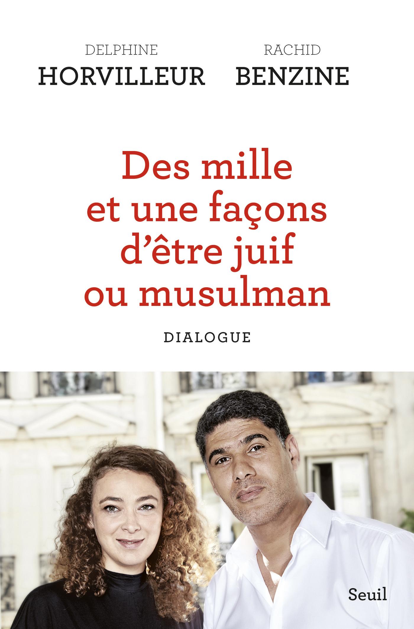DES MILLE ET UNE FACONS D'ETRE JUIF OU MUSULMAN - DIALOGUE