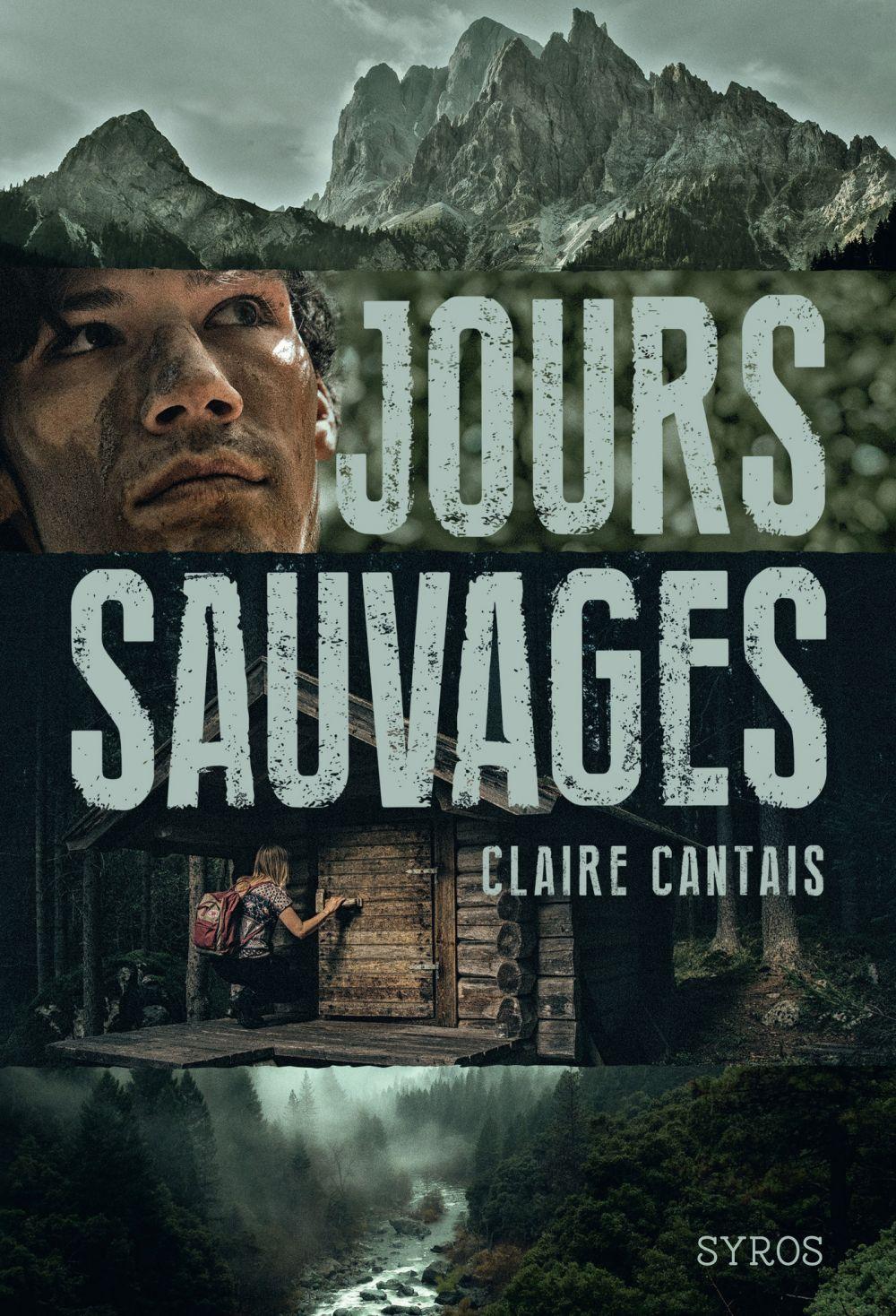 Jours Sauvages   Cantais, Claire. Auteur