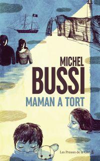 Maman a tort | BUSSI, Michel. Auteur