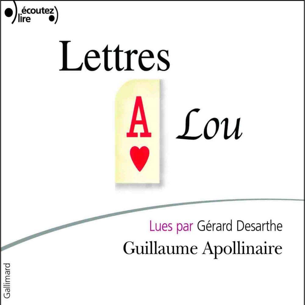 Lettres à Lou | Apollinaire, Guillaume. Auteur
